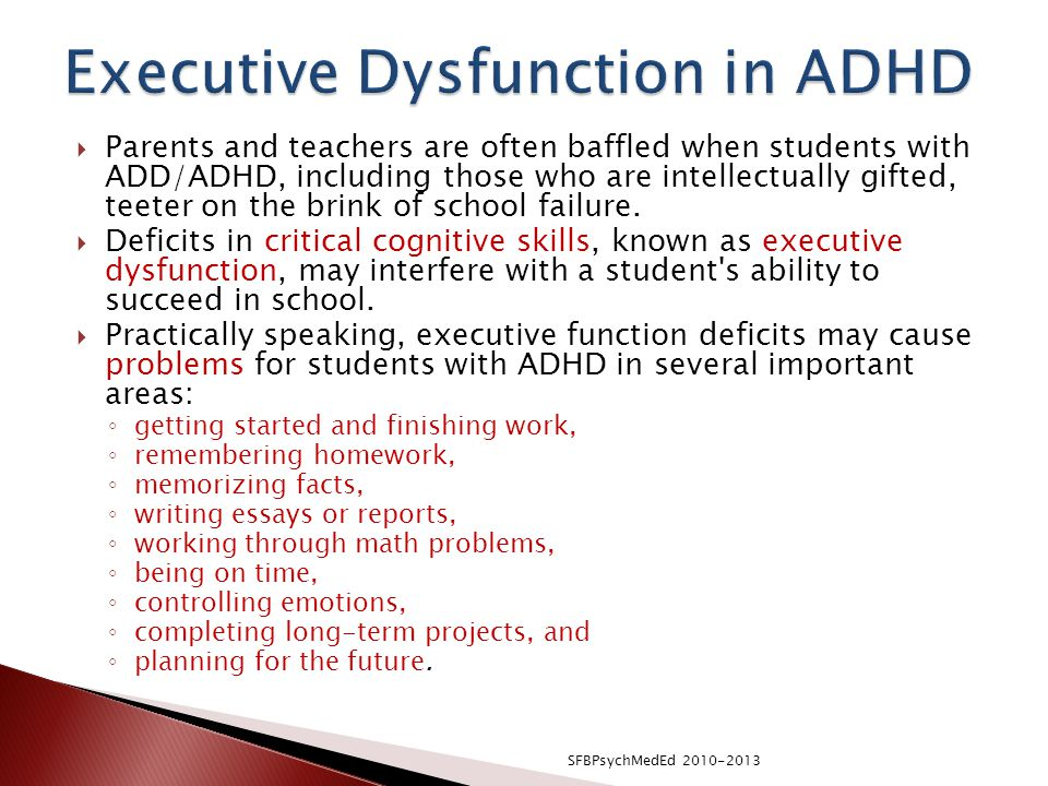 Executive Dysfunction in ADHD