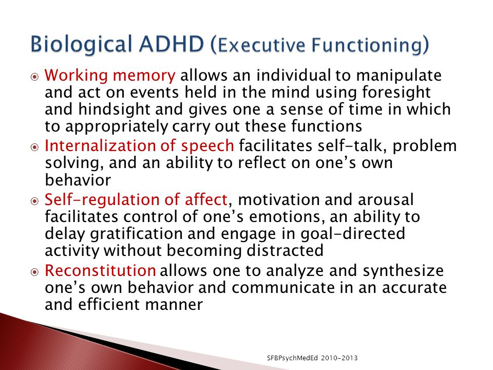 Biological ADHD (Executive Functioning)