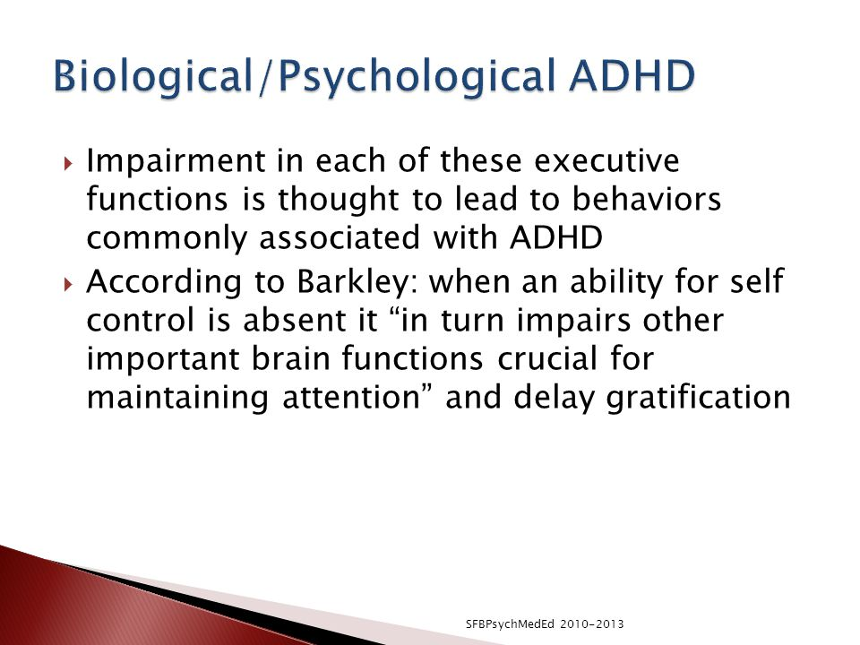 Biological/Psychological ADHD