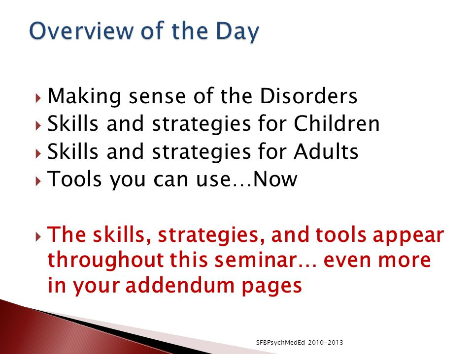 Overview of the Day Making sense of the Disorders