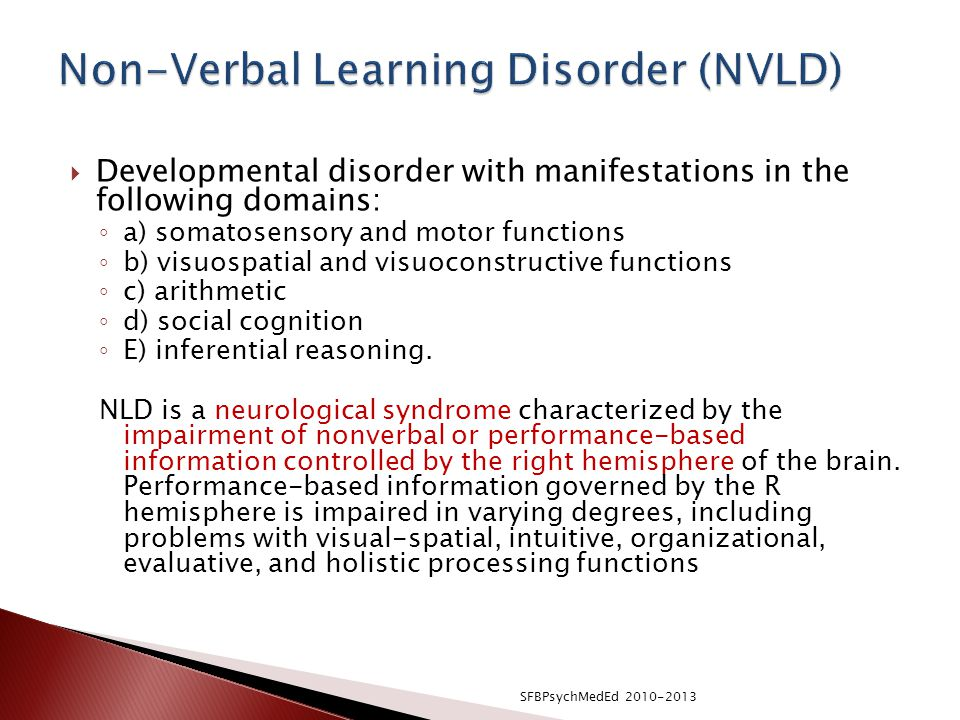 Non-Verbal Learning Disorder (NVLD)