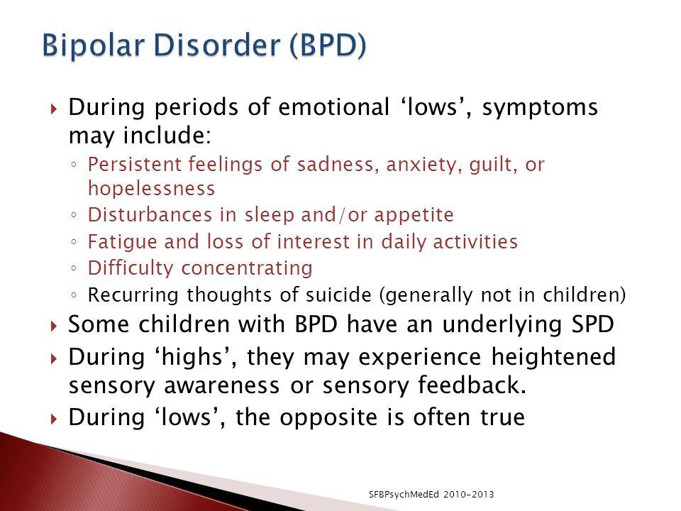 Bipolar Disorder (BPD)