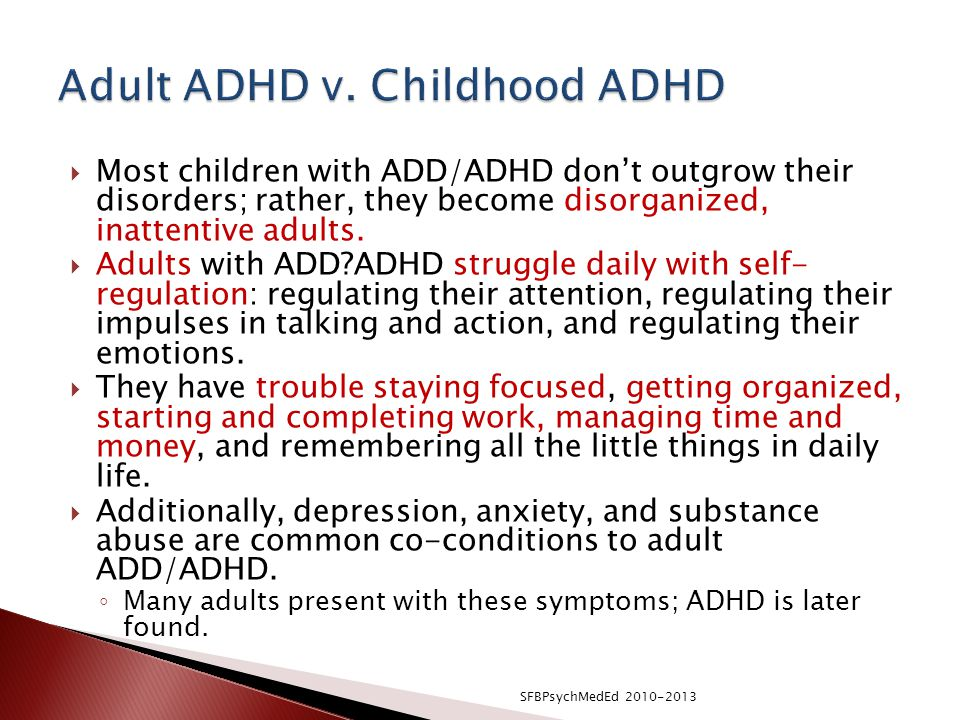 Adult ADHD v. Childhood ADHD