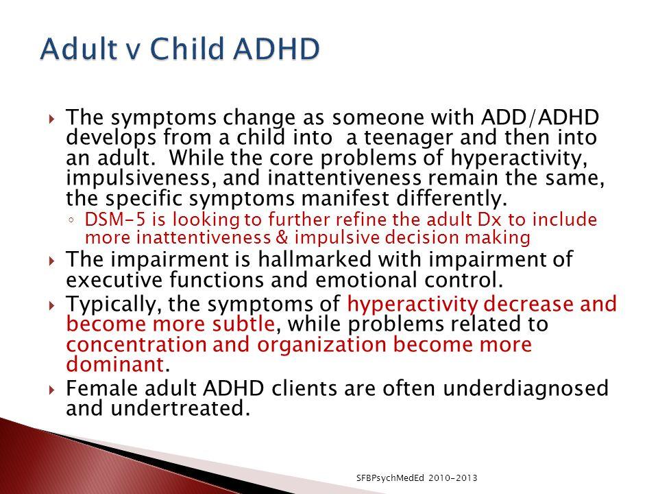 Adult v Child ADHD