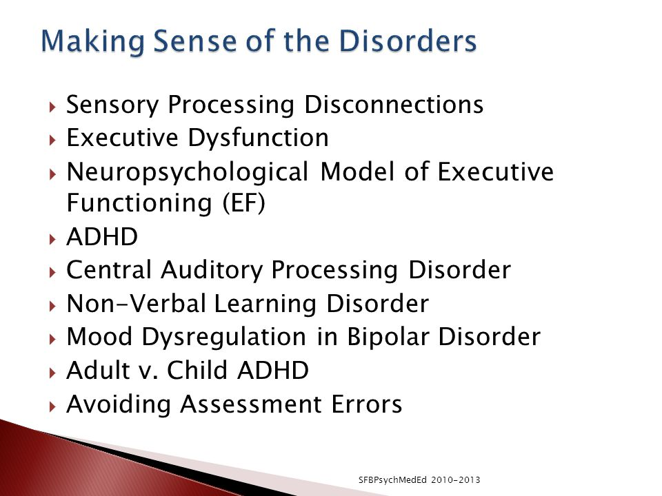 Making Sense of the Disorders