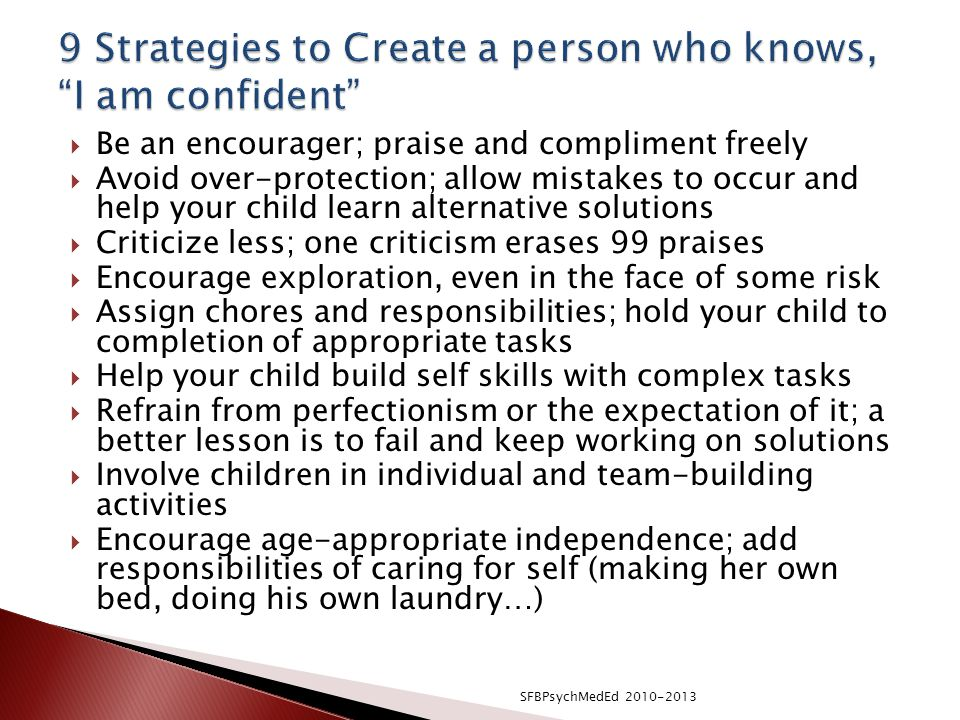 9 Strategies to Create a person who knows, I am confident