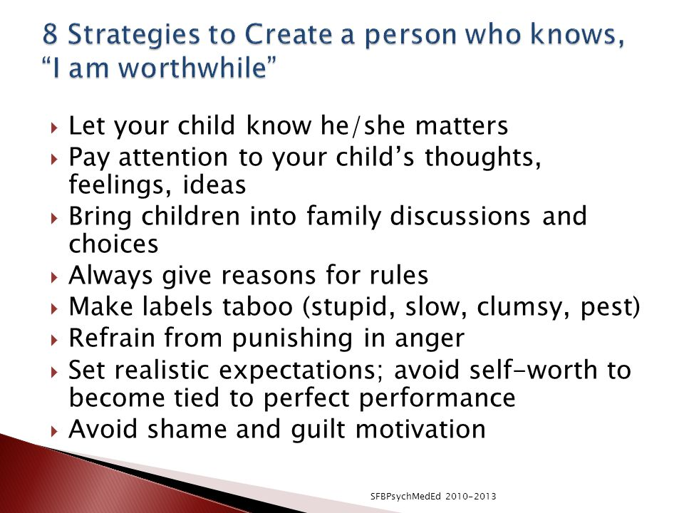 8 Strategies to Create a person who knows, I am worthwhile