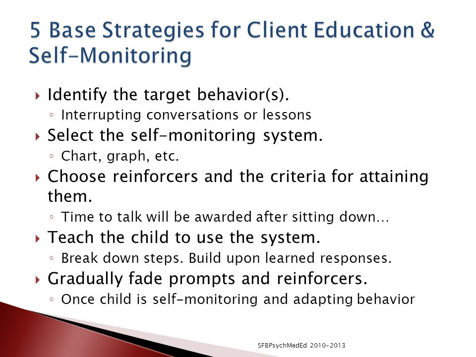 5 Base Strategies for Client Education & Self-Monitoring