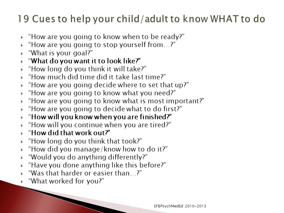 19 Cues to help your child/adult to know WHAT to do