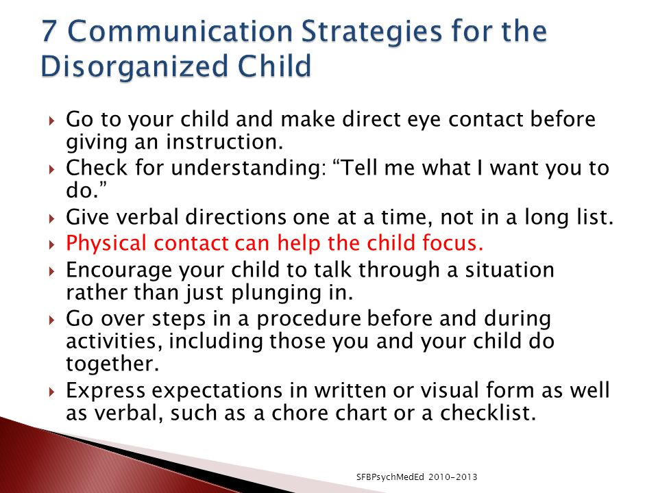 7 Communication Strategies for the Disorganized Child