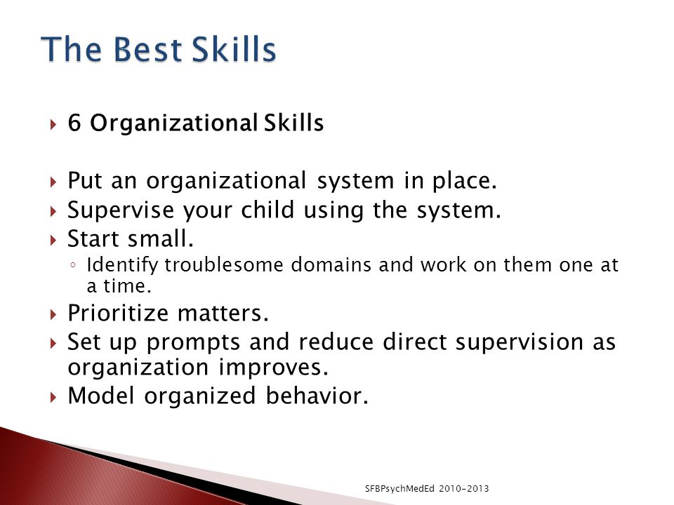 The Best Skills 6 Organizational Skills