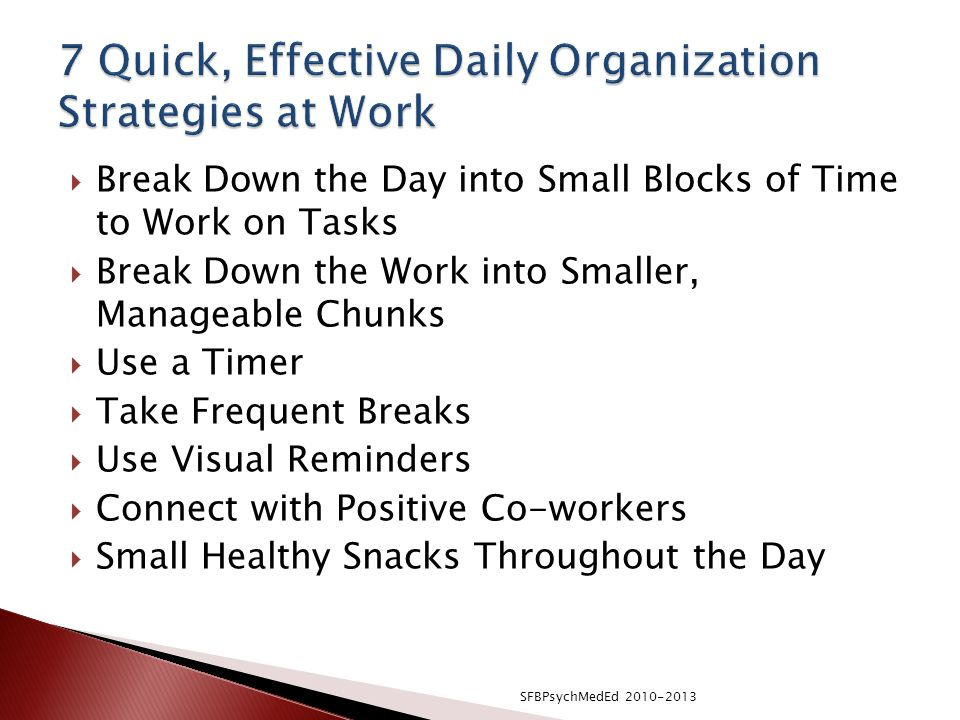 7 Quick, Effective Daily Organization Strategies at Work