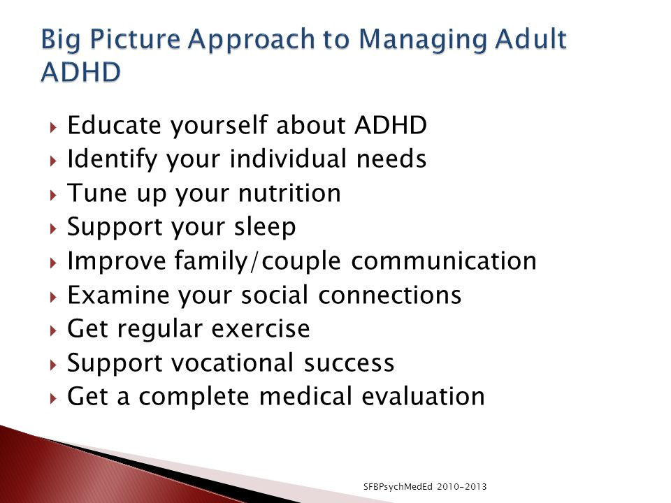 Big Picture Approach to Managing Adult ADHD