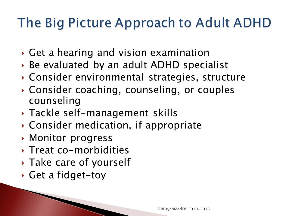 The Big Picture Approach to Adult ADHD