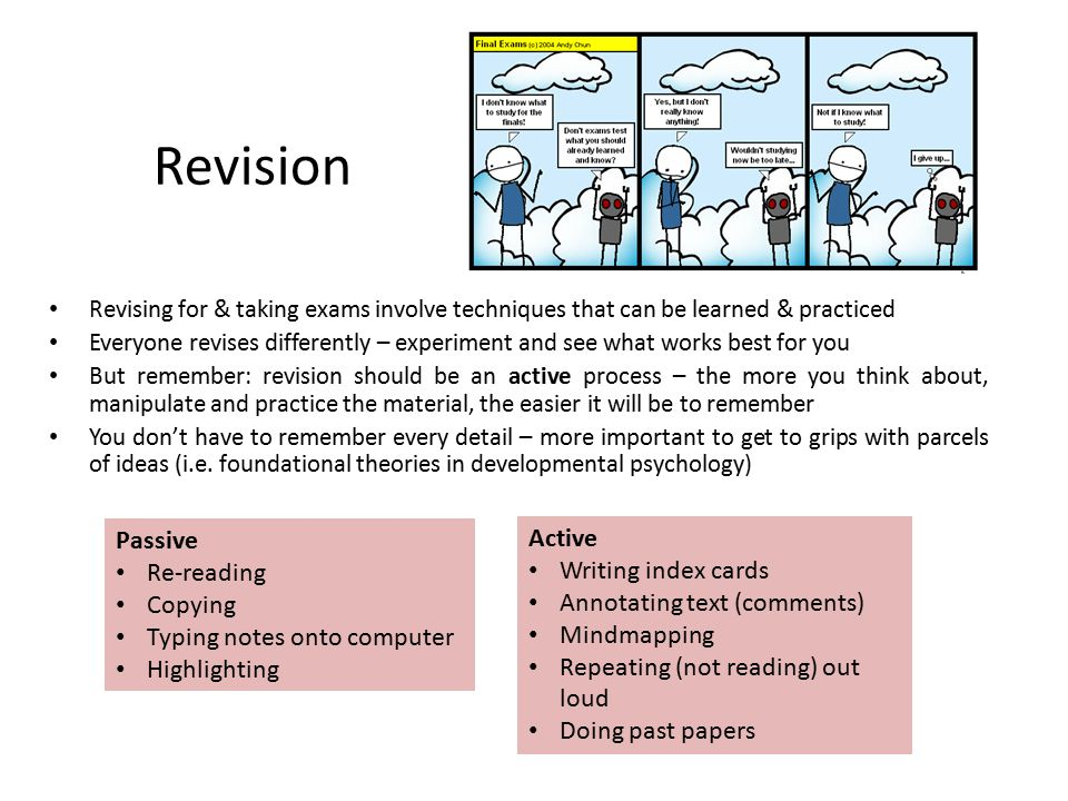 Revision Passive Active Re-reading Writing index cards Copying