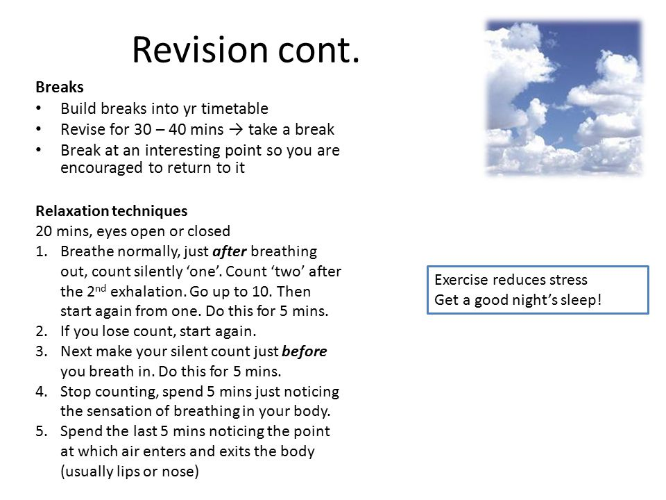 Revision cont. Breaks Build breaks into yr timetable