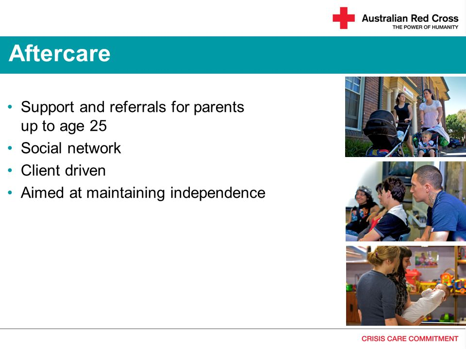 Aftercare Support and referrals for parents up to age 25
