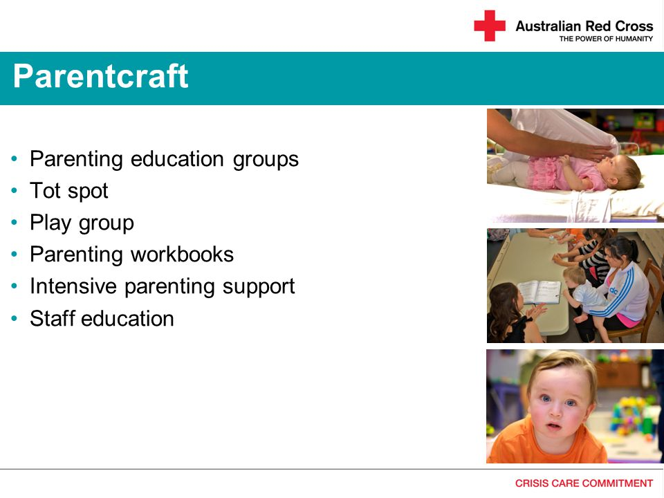 Parentcraft Parenting education groups Tot spot Play group