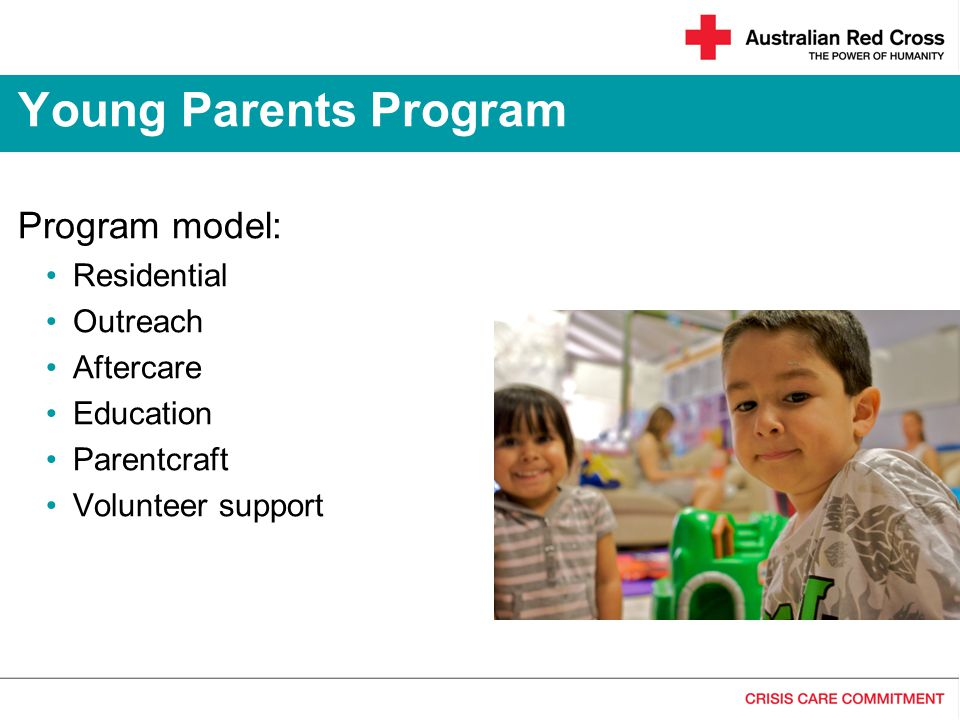 Young Parents Program Program model: Residential Outreach Aftercare