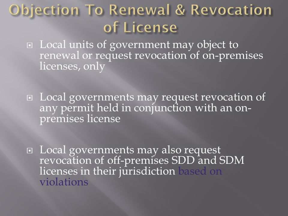 Objection To Renewal & Revocation of License