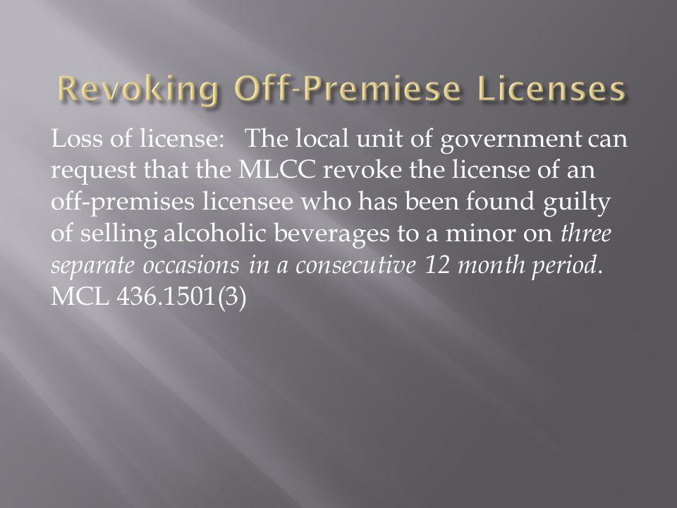Revoking Off-Premiese Licenses