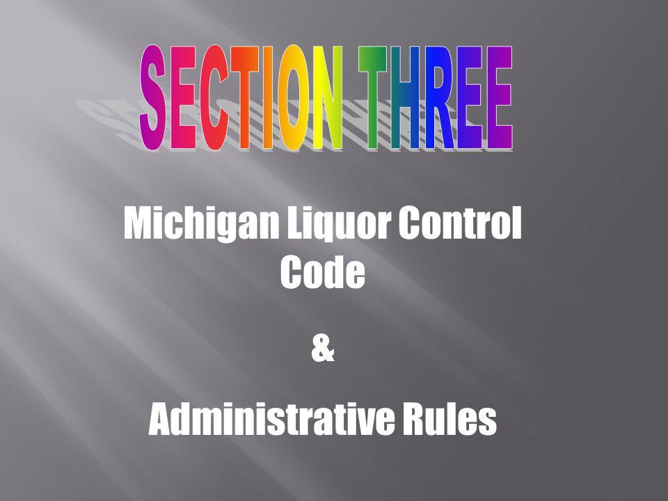 Michigan Liquor Control Code