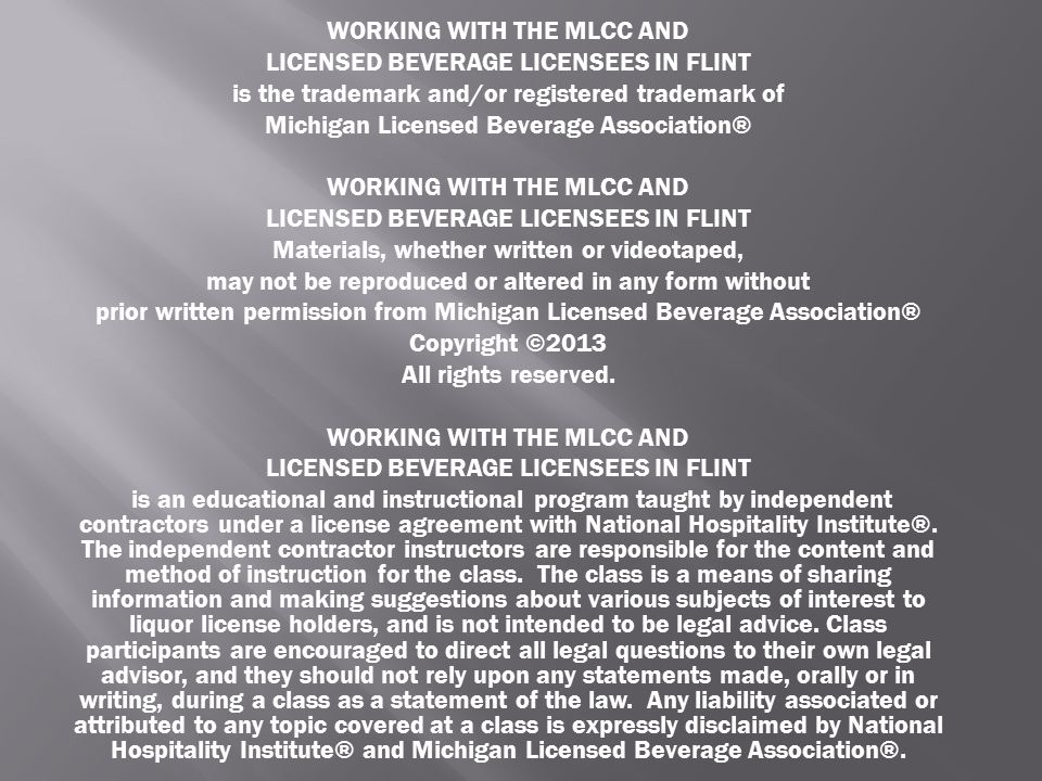 WORKING WITH THE MLCC AND LICENSED BEVERAGE LICENSEES IN FLINT