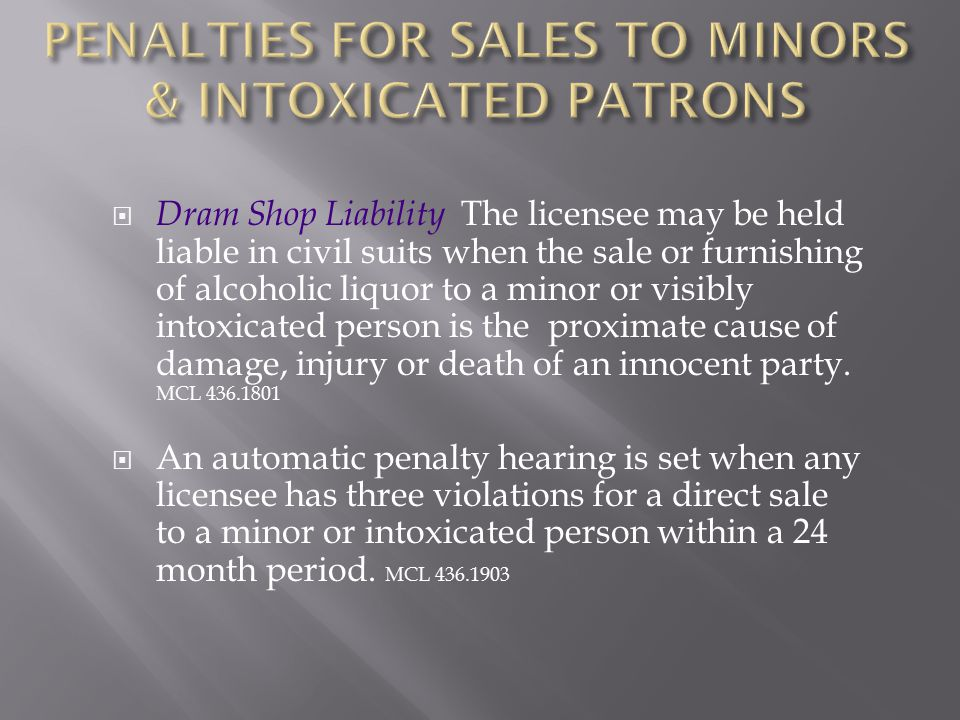 PENALTIES FOR SALES TO MINORS & INTOXICATED PATRONS