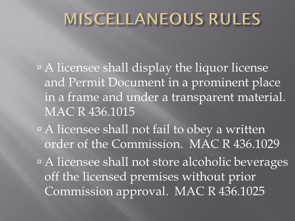 MISCELLANEOUS RULES