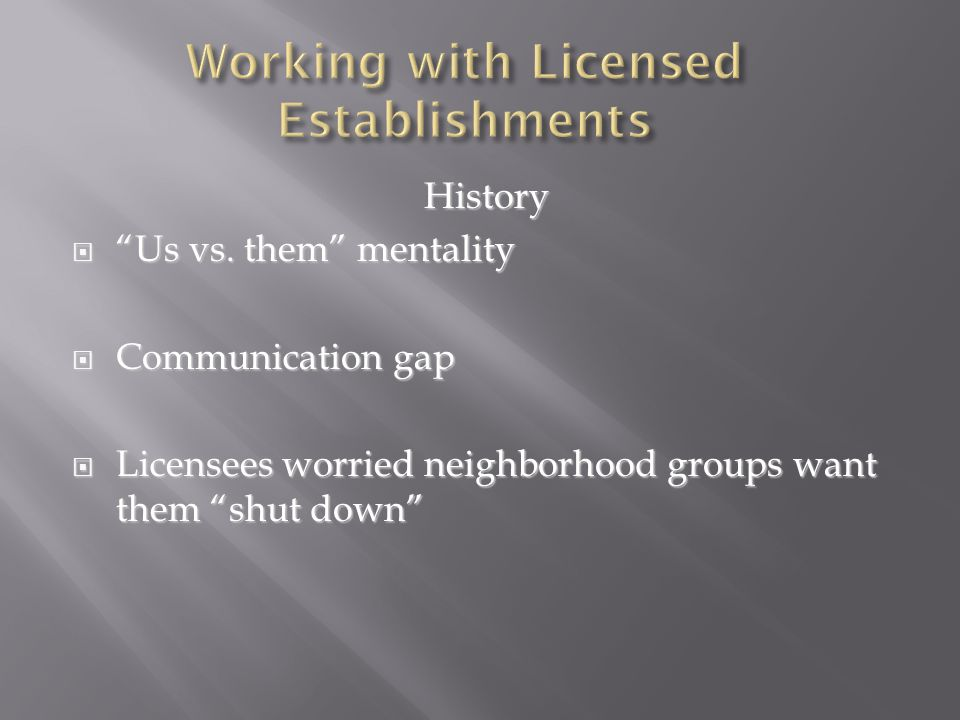 Working with Licensed Establishments