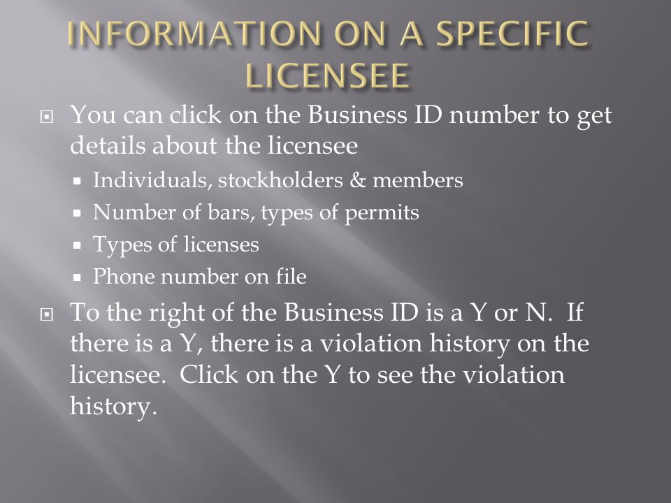 INFORMATION ON A SPECIFIC LICENSEE