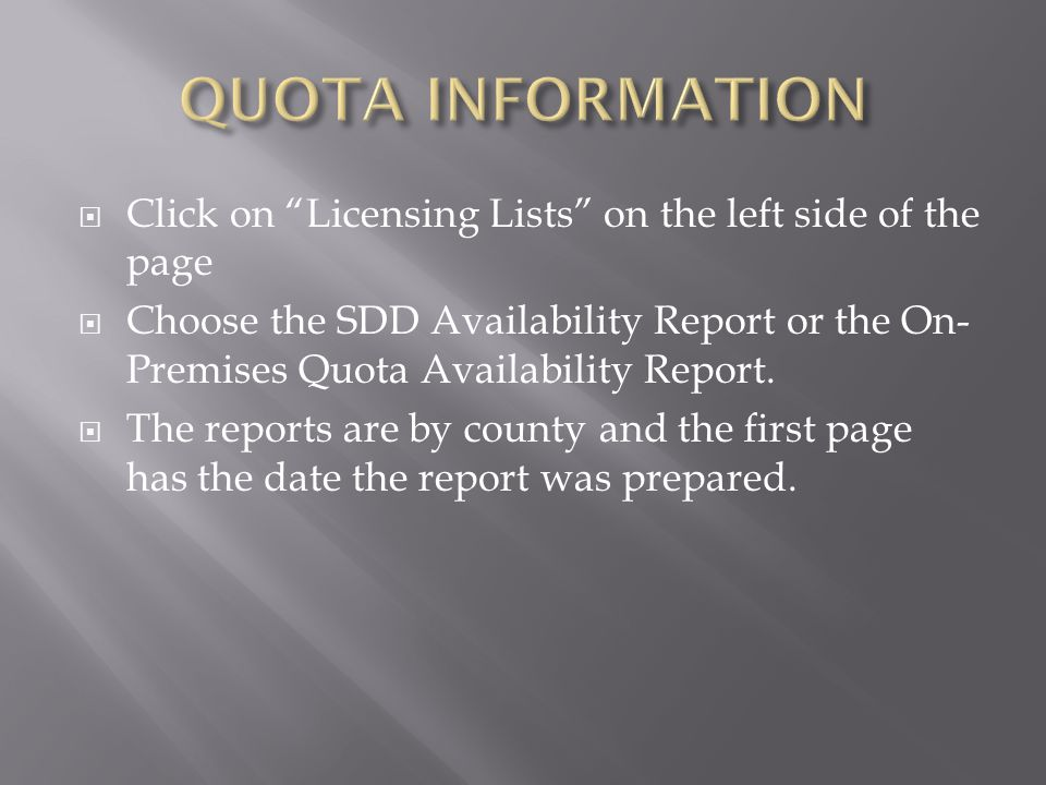 QUOTA INFORMATION Click on Licensing Lists on the left side of the page.