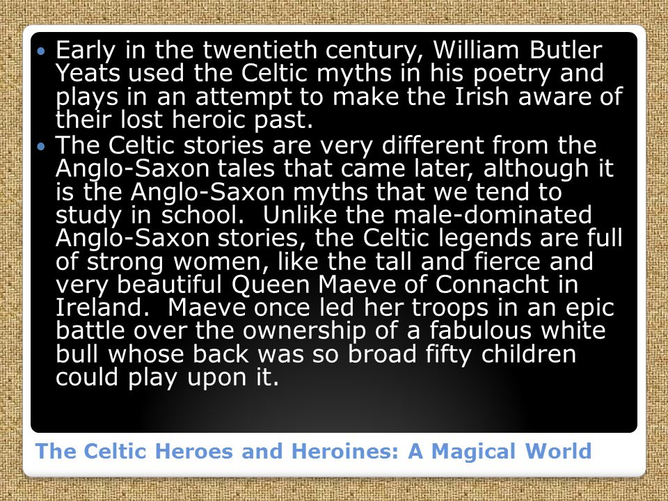 The Celtic Heroes and Heroines: A Magical World