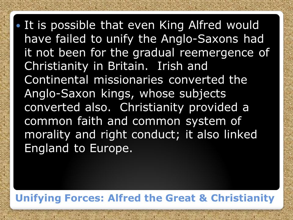 Unifying Forces: Alfred the Great & Christianity