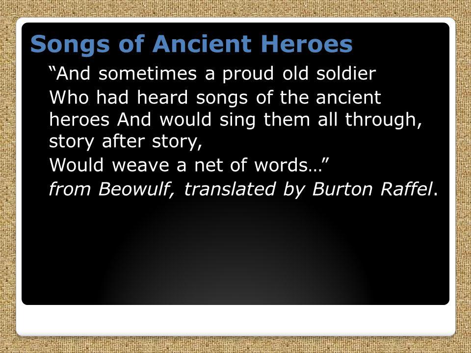 Songs of Ancient Heroes