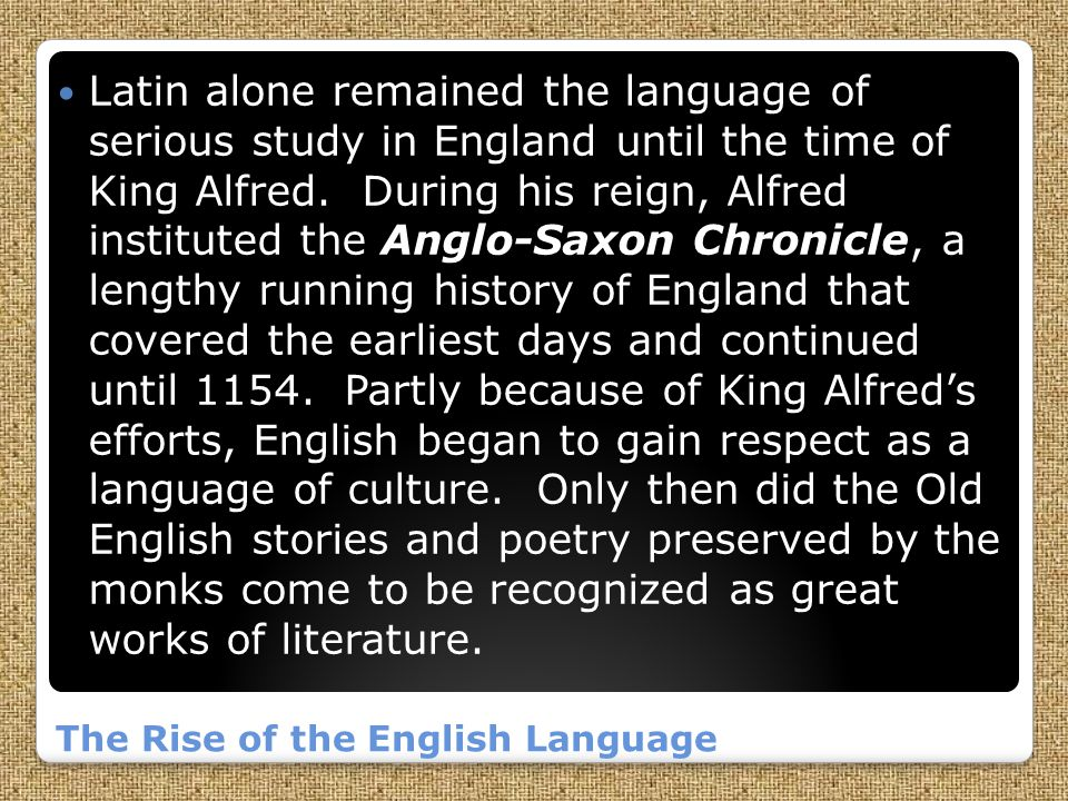 The Rise of the English Language