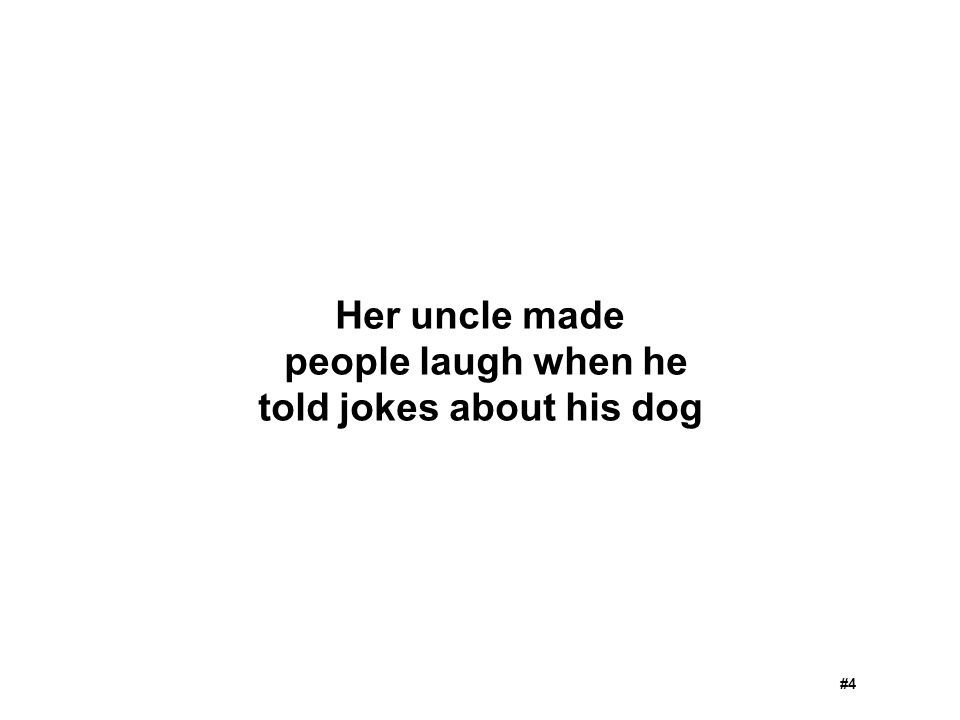 told jokes about his dog