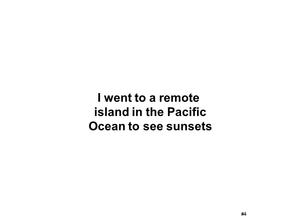 I went to a remote island in the Pacific Ocean to see sunsets