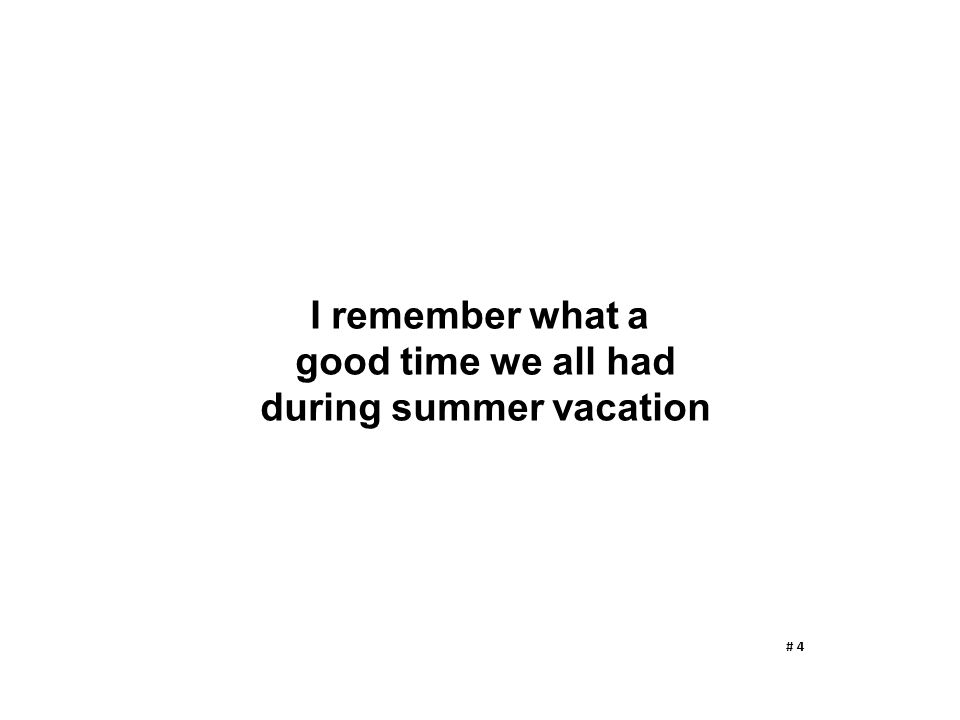 during summer vacation