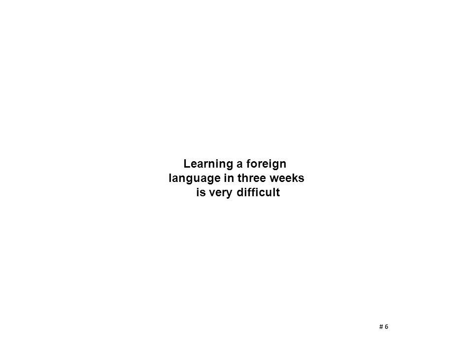 language in three weeks