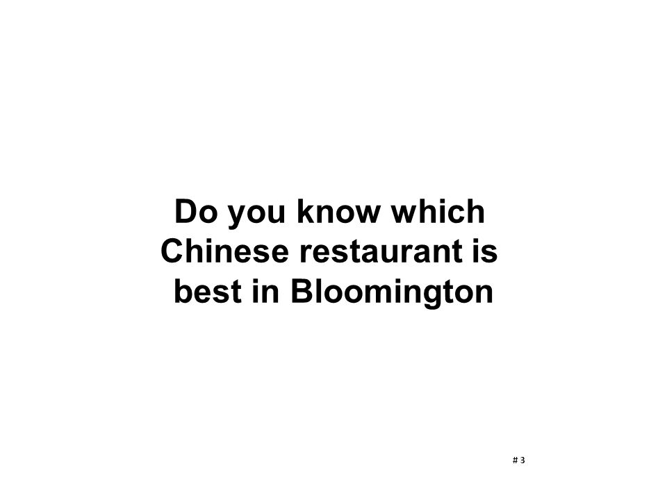 Do you know which Chinese restaurant is best in Bloomington