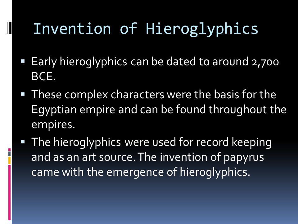 Invention of Hieroglyphics