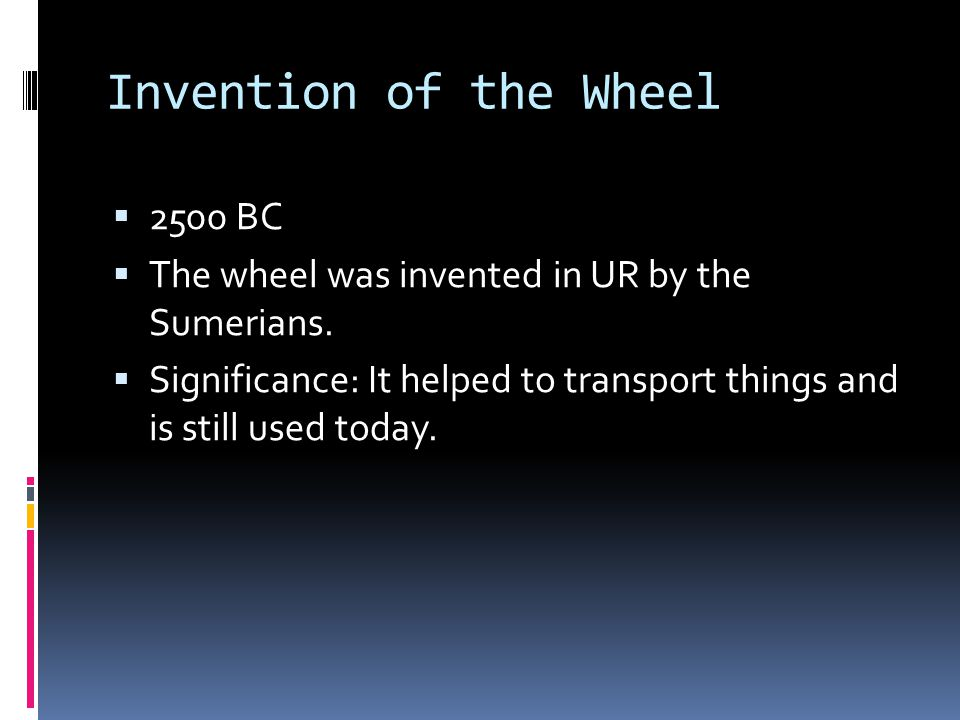 Invention of the Wheel 2500 BC