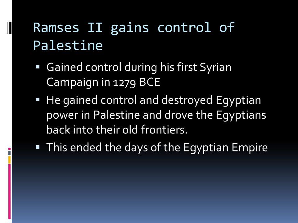 Ramses II gains control of Palestine