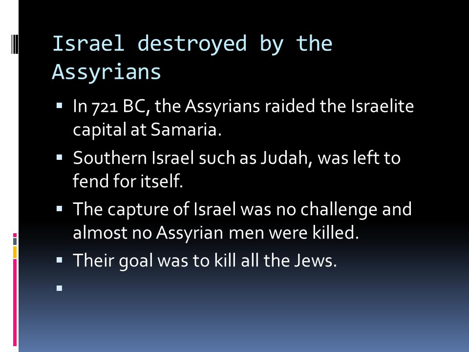 Israel destroyed by the Assyrians