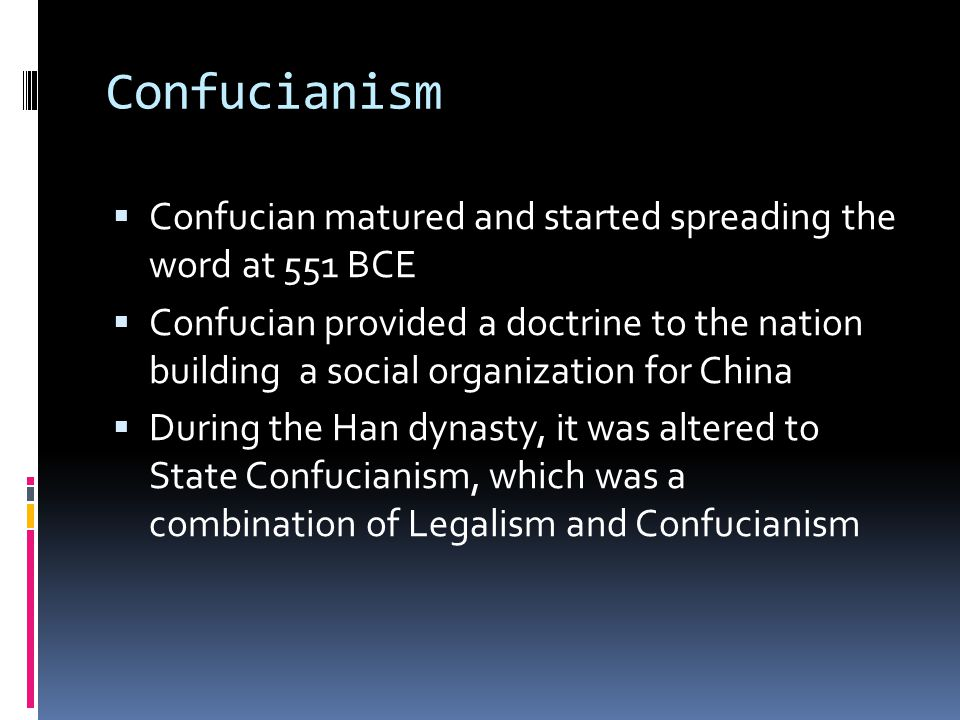 Confucianism Confucian matured and started spreading the word at 551 BCE.