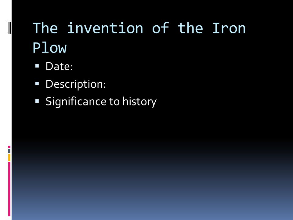 The invention of the Iron Plow