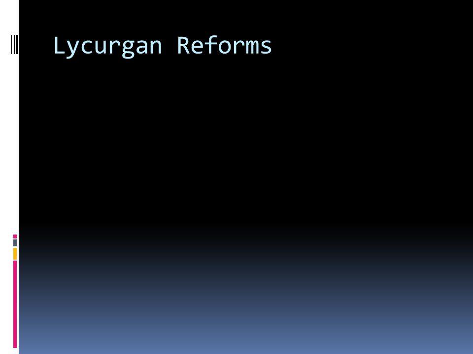 Lycurgan Reforms
