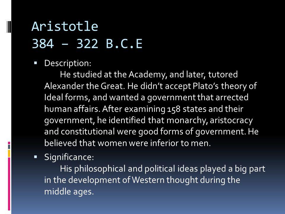 Aristotle 384 – 322 B.C.E