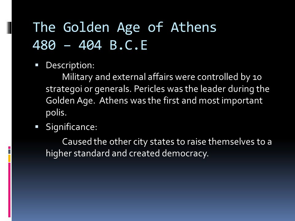 The Golden Age of Athens 480 – 404 B.C.E